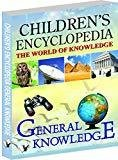 Childrens Encyclopedia - General Knowledge Familiarising Children with the General Worldly Knowledge by VS Editorial Board