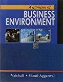 Glimpse Of Business Environment by Aggarwal S