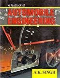 A Textbook Of Automobile Engineering by Singh