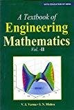A Textbook Of Engineering Mathematics Vol-II by V.S Verma & S.N. Mishra
