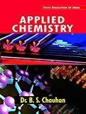 Applied Chemistry by B S Chauhan