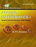 Applied Mathematics-I Board Of Technical Education U.P by Srivastava