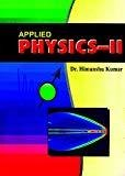 Applied Physics-Ii by Kumar