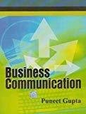 Business Communicatio by Gupta P