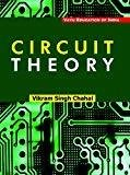 Circuit Theory by Chahal Singh Vikram
