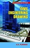 Civil Engineering Drawing by A K Purwar