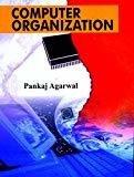 Computer Organization by Pankaj Agarwal