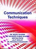 Communication Techniques by Sharma