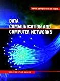 Data Communication and Computer Networks by Kohar Singh Kul