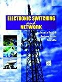 Electronic Switching And Network by Kumar