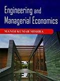 Engineering And Managerial Economics by Mishra