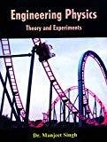 Engineering Physics Theory And Experiments- M.P. by Singh
