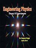 Engineering Physics Theory  Experiments by Singh