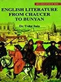 English literature from Chaucer To bunyan