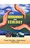 Environment And Ecology by Kumar
