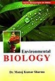 Environmental Biology by Sharma Kumar Manoj
