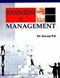 Foundations Of Management by Pal Dr. Karam