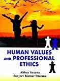 Human Values And Professonal Ethics by Saxena A