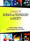 Impact Of Science And Technology On Society by Ahmed
