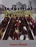 Industrial Relations by Munjal S