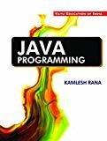 Java Programming by Kamlesh Rana