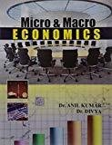 Micro And Macro Economics by Kumar A