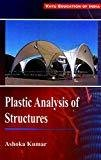 Plastic Analysis of Structures by Kumar