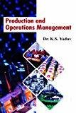 PRODUCTION AND OPERATIONS MANAGEMENT by YADAV