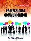 Professional Communication by Verma Nikunj
