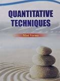 Quantitative Techniques by Verma M
