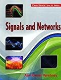 Signals and Networks by Varshney Kumar Atul