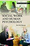 SOCIAL WORK AND HUMAN PSYCHOLOGY