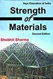 Strength Of Materials 2Ed. by Sharma Shobhit