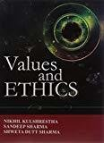 Values And Ethics by Kulshreshtha N