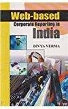 Web-Based Corporate Reporting In India by Verma D