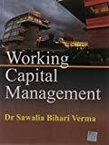 Working Capital Management by Verma S B