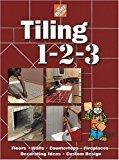 Tiling 1-2-3 Floors Walls Countertops Fireplaces Decorating Ideas Custom Design Home Depot ... 1-2-3