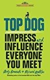 Top Dog Impress and Influence Everyone by Andy Bounds