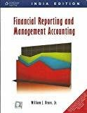 Financial Reporting and Management Accounting by William J. Bruns