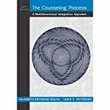 The Counseling Process by Pennsylvania State University Lewis E. Patterson - Emeritus of Cleveland State U Ed.D.