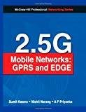 2.5G Mobile Networks GPRS and Edge by Sumit Kasera
