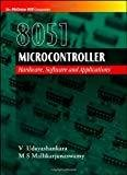 8051 MICROCONTROLLER HARDWARE SOFTWARE  APPLICATIONS by V Udayashankara