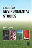 A Textbook of Environmental Studies by Shashi Chawla