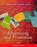 Advertising and Promotion An Integrated Marketing-Communications Approach The McGraw-HillIrwin series in marketing by George E. Belch