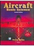 Aircraft Basic Science by Michael Kroes