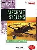 Aircraft Systems by David Lombardo