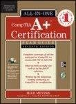Comptia A Certification All - in - One Exam Guide Exams 220 - 701 and 220 - 702 by Michael Meyers