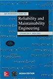 AN INTRODUCTION TO RELIABILITY AND MAINTAINABILITY ENGINEERING by Charles Ebeling