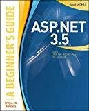 ASP.NET 3.5 A Beginners Guide by William Sanders