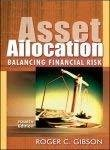 Asset Allocation 4th Ed by Roger Gibson